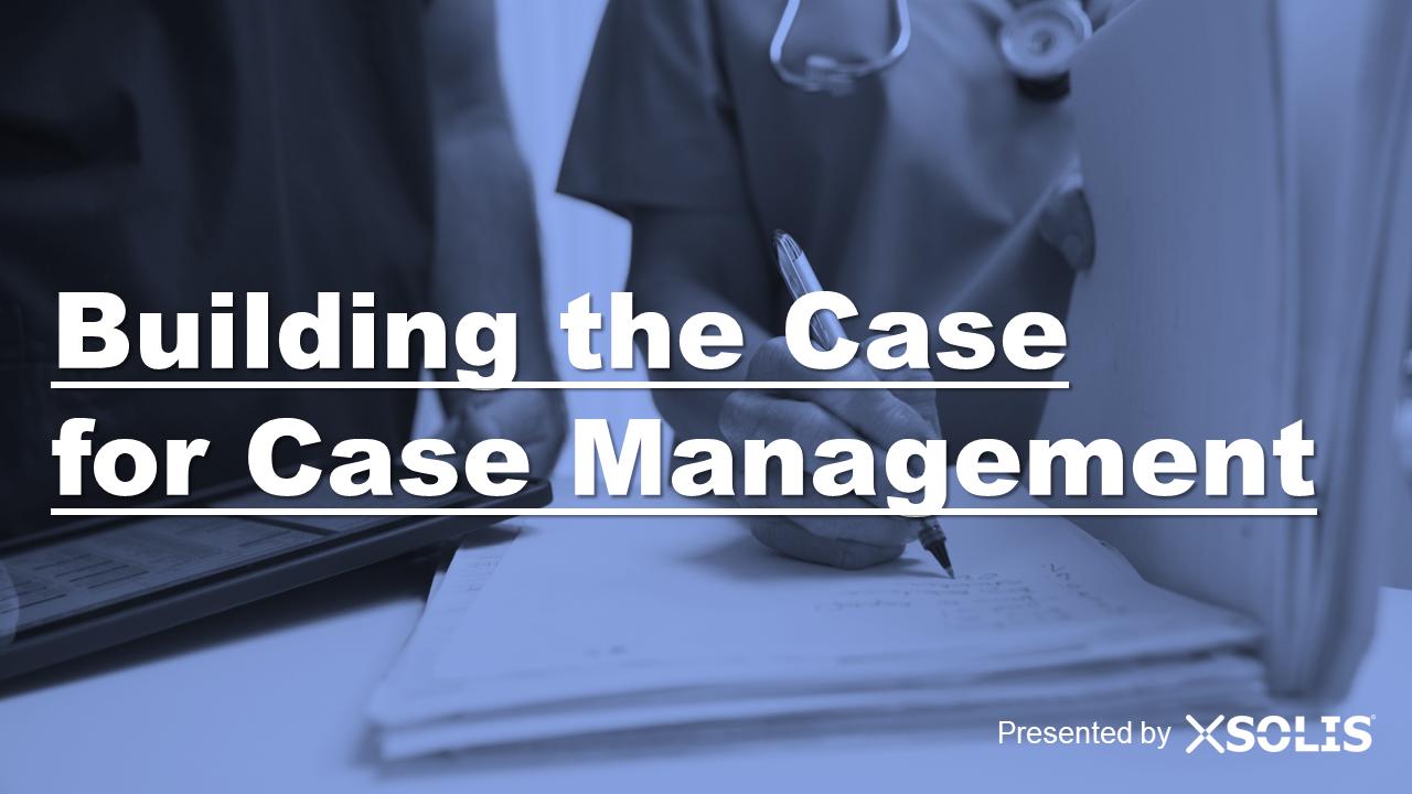 Case for Case Management.png