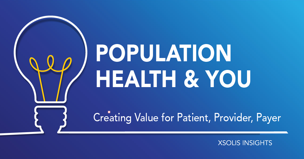 Population Health: Adding Up Value in Healthcare