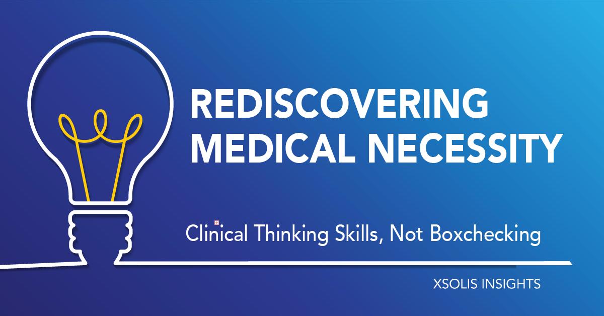 Rediscovering Medical Necessity