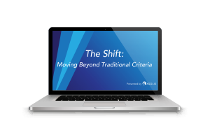 Shift Moving Beyond Traditional Criteria