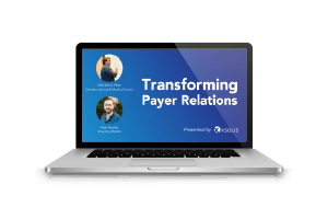 Transforming Payer Provider Relations